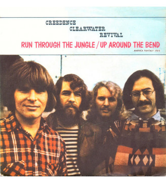 """Creedence Clearwater Revival - Run Through The Jungle / Up Around The Bend (7"""", Single) mesvinyles.fr"""