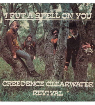 """Creedence Clearwater Revival - I Put A Spell On You (7"""", Single) mesvinyles.fr"""