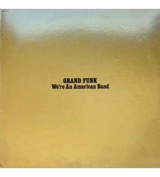 Grand Funk* - We're An American Band (LP, Album, Yel) mesvinyles.fr