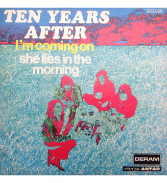 """Ten Years After - I'm Coming On / She Lies In The Morning (7"""", Promo, RP) mesvinyles.fr"""