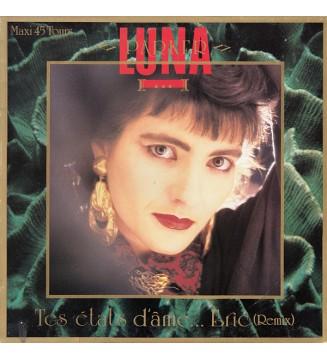 "Luna Parker - Tes États D'âme... Eric (Remix) (12"", Maxi) mesvinyles.fr"