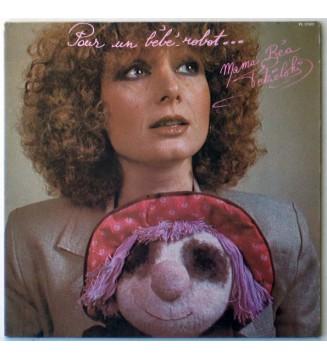 """""""Mama"""" Béa Tékielski* - Pour Un Bébé-Robot ... (LP, Album) mesvinyles.fr"""