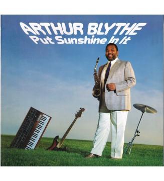 Arthur Blythe - Put Sunshine In It (LP, Album) vinyle mesvinyles.fr