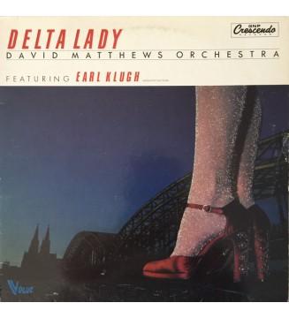 David Matthews Orchestra feat. Earl Klugh - Delta Lady (LP, Album) vinyle mesvinyles.fr