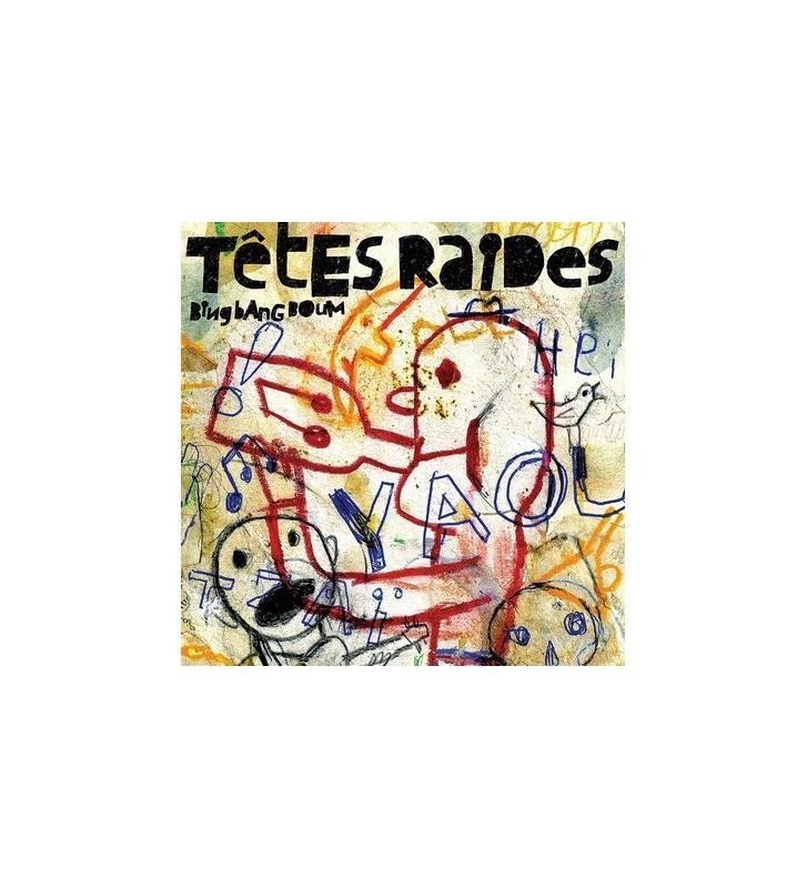 Tetes Raides - Bing Bang Boum vinyle mesvinyles.fr