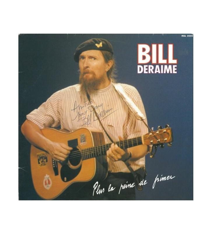 Bill Deraime - Plus La Peine De Frimer mesvinyles.fr