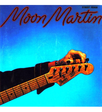 Moon Martin - Street Fever (LP, Album, Jac) vinyle mesvinyles.fr