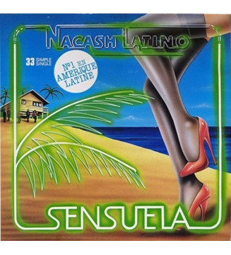 "Nacash Latino* - Sensuela (12"") vinyle mesvinyles.fr"