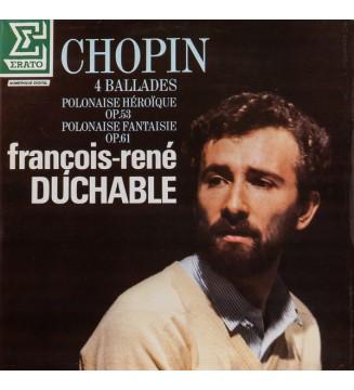 Chopin* - François-René Duchable* - 4 Ballades - Polonaise Héroïque Op.53 - Polonaise Fantaisie Op.61 (LP, Album) vinyle mesviny