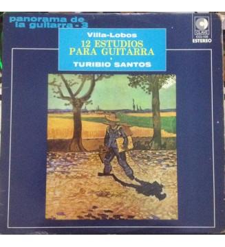 Heitor Villa-Lobos, Turibio Santos - 12 Estudios para Guitarra (LP, Album) vinyle mesvinyles.fr