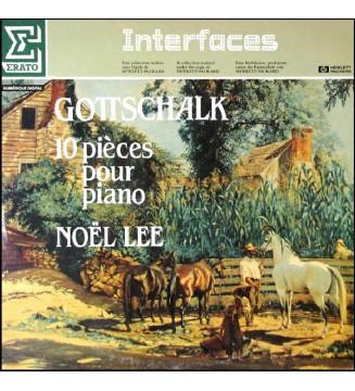 Gottschalk* / Noël Lee - 10 Pièces Pour Piano (LP) vinyle mesvinyles.fr