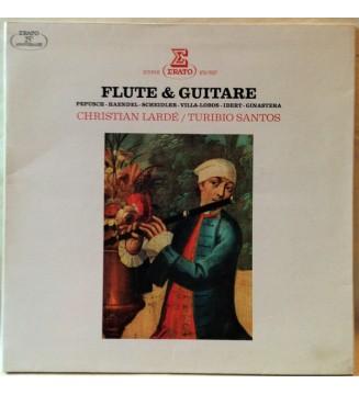 Christian Lardé, Turibio Santos - Flute & Guitare, Pepusch - Haendel - Scheidler - Villa-Lobos - Ibert - Ginastera (LP, Gat) vin