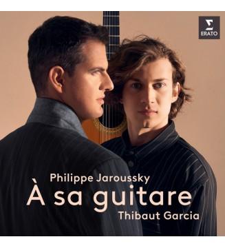 Philippe Jaroussky, Thibaut Garcia – À Sa Guitare vinyle mesvinyles.fr