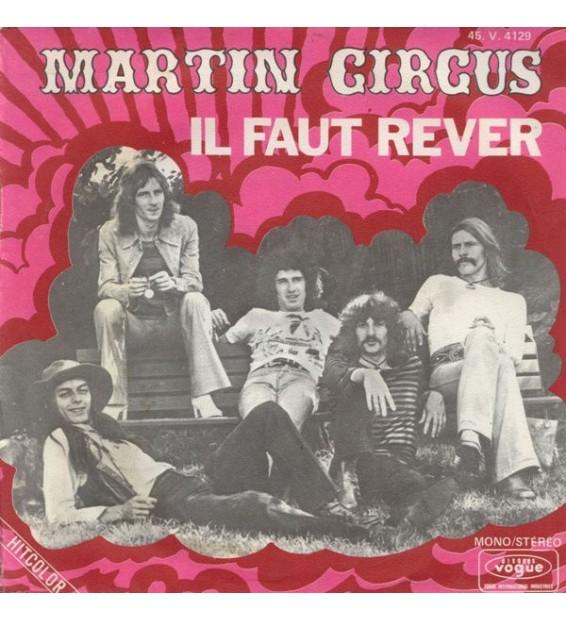 "Martin Circus - Il Faut Rever (7"", Single) mesvinyles.fr"