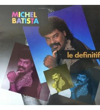 Michel Batista - Le Definitif (LP, Album) vinyle mesvinyles.fr