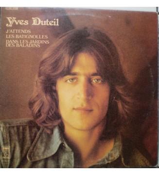 Yves Duteil - J'attends/Les Batignolles/Dans Les Jardins Des Baladins (LP, Album, RE) vinyle mesvinyles.fr