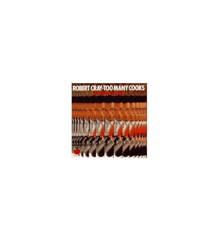 The Robert Cray Band - Too Many Cooks (LP, Album, RE) mesvinyles.fr