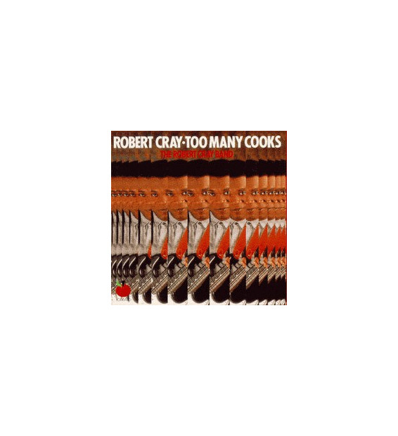 The Robert Cray Band - Too Many Cooks (LP, Album, RE)