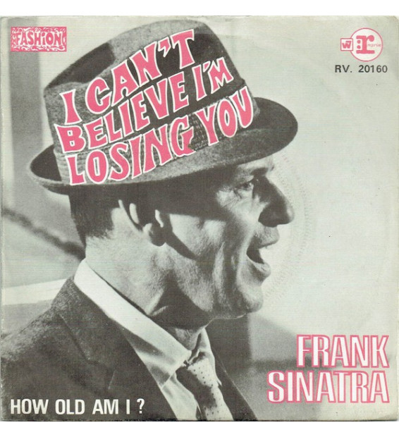 "Frank Sinatra - I Can't Believe I'm Losing You (7"", Single) mesvinyles.fr"