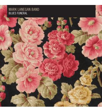 MARK LANEGAN BAND- Blues Funeral mesvinyles.fr