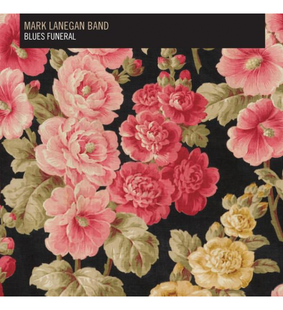 MARK LANEGAN BAND- Blues Funeral