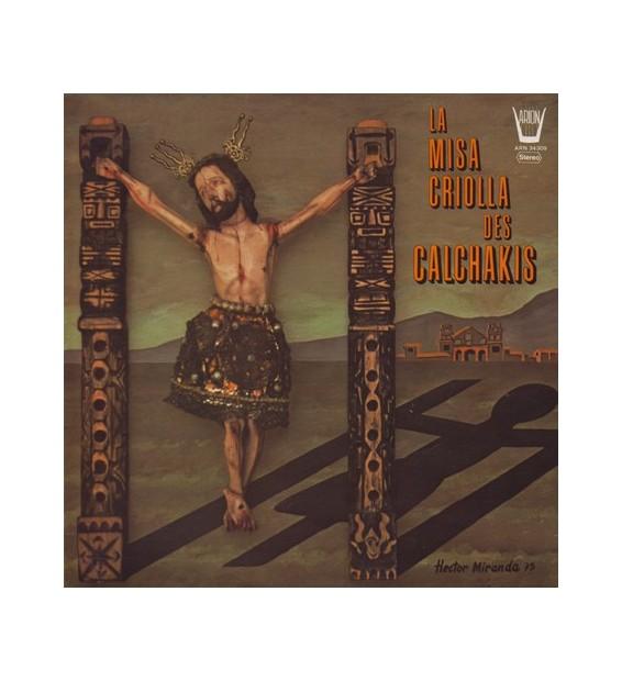 Calchakis* - La Misa Criolla Des Calchakis (LP, Album)