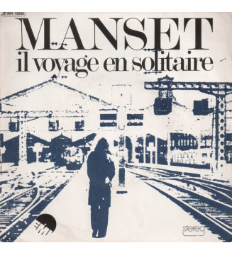 "Manset* - Il Voyage En Solitaire (7"", Single) mesvinyles.fr"