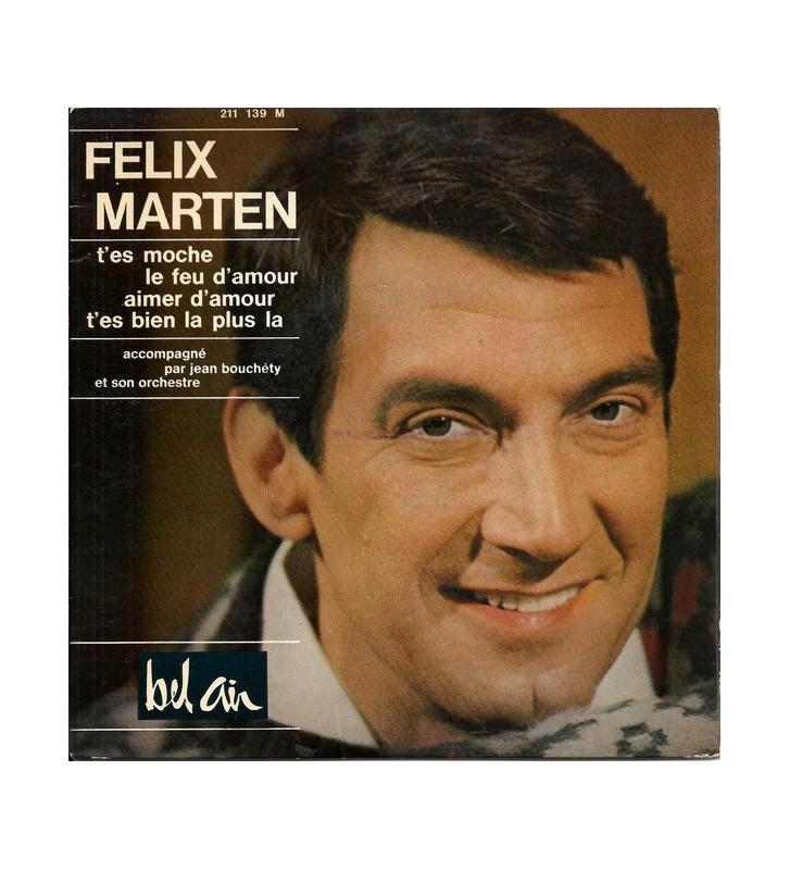 """Félix Marten - T'es Moche (7"""", EP) mesvinyles.fr"""