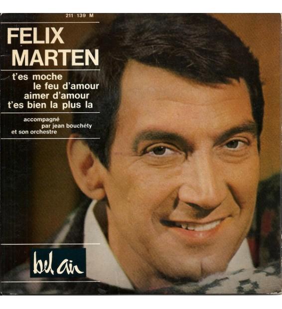 """Félix Marten - T'es Moche (7"""", EP)"""