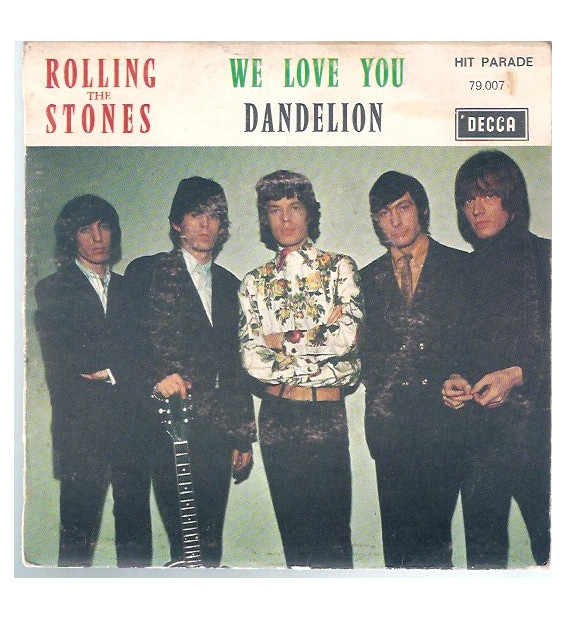 "The Rolling Stones - We Love You / Dandelion (7"", Mono)"