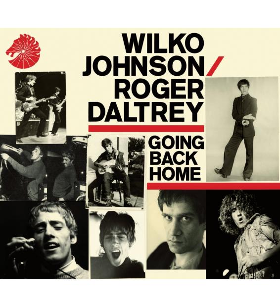 WILKO JOHNSON ROGER DALTREY – Going back home