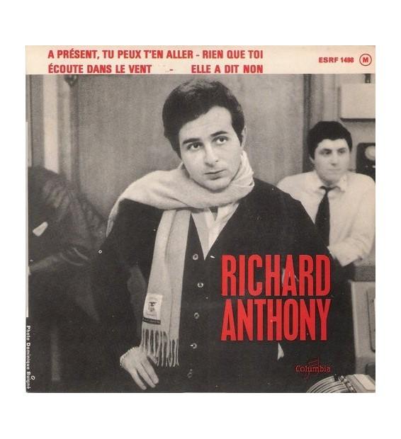 """Richard Anthony (2) - A Présent, Tu Peux T'en Aller (7"""", EP)"""