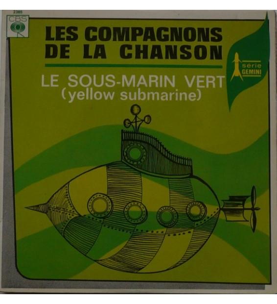 """Les Compagnons De La Chanson - Le Sous-Marin Vert (Yellow Submarine) (7"""", Single) mesvinyles.fr"""