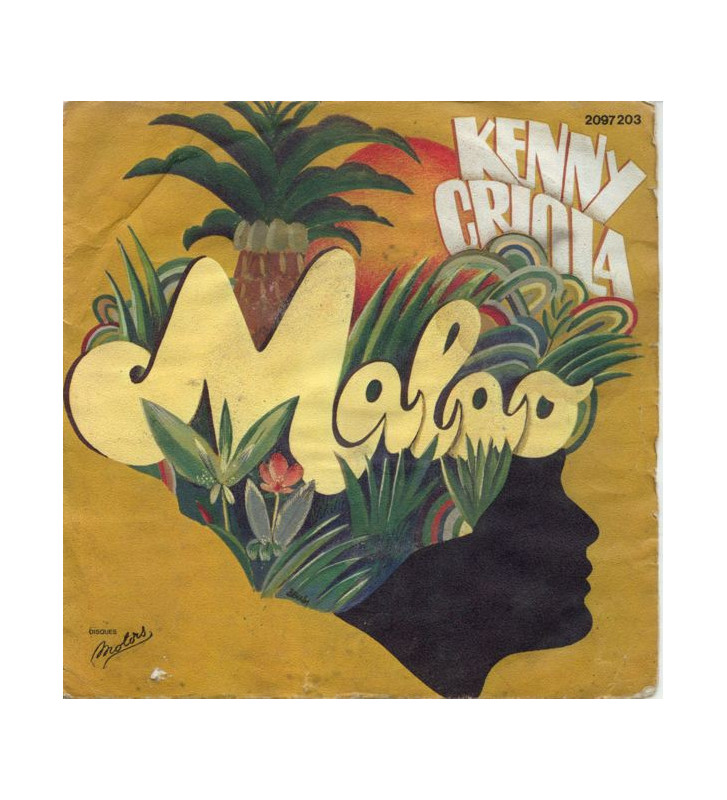 "Kenny Criola - Malao / Mam'zelle Soleil (7"", Single) mesvinyles.fr"