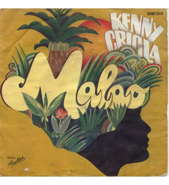 "Kenny Criola - Malao / Mam'zelle Soleil (7"", Single)"