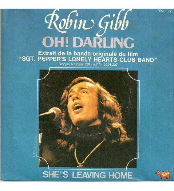 "Robin Gibb - Oh! Darling / She's Leaving Home (7"", Single) mesvinyles.fr"