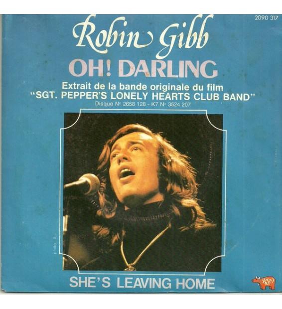 "Robin Gibb - Oh! Darling / She's Leaving Home (7"", Single)"