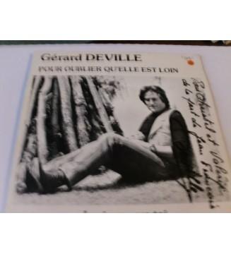 """Gerard Deville - Pour Oublier Qu' Elle Est Loin  (7"""", Single) mesvinyles.fr"""