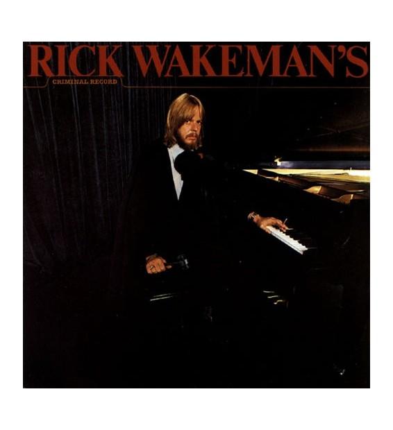 Rick Wakeman - Rick Wakeman's Criminal Record (LP, Album)