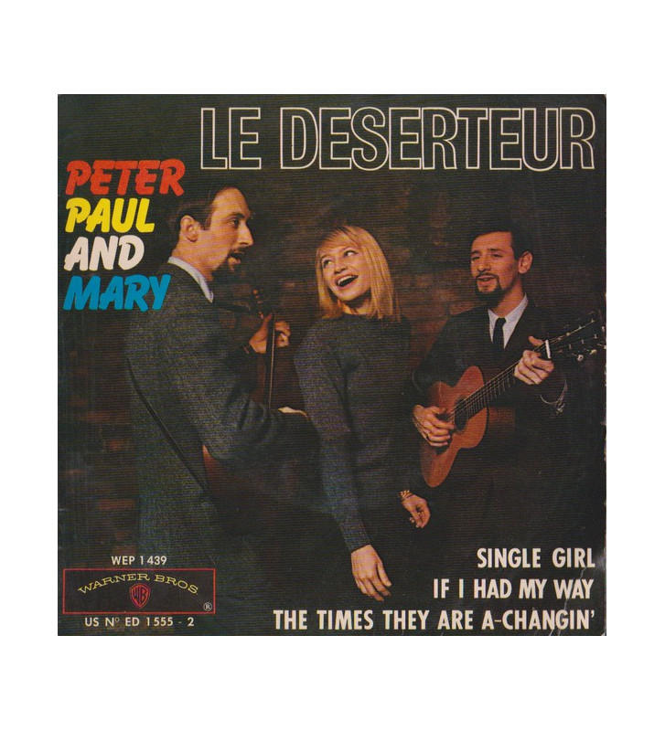 "Peter Paul And Mary* - Le Déserteur (7"", EP) mesvinyles.fr"