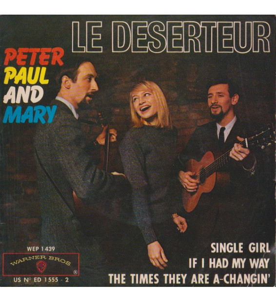 "Peter Paul And Mary* - Le Déserteur (7"", EP)"