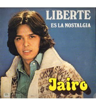 Jairo - Liberte Es La Nostalgia (LP, Album) mesvinyles.fr