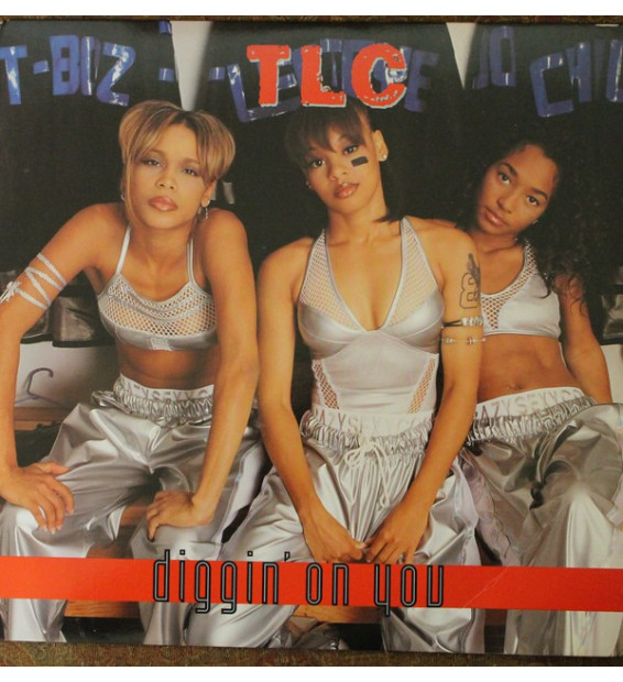 "TLC - Diggin' On You (12"")"