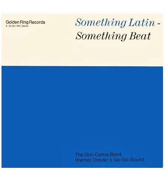 The Don Carlos Band / Werner Drexler's Go-Go-Sound - Something Latin - Something Beat (LP) mesvinyles.fr