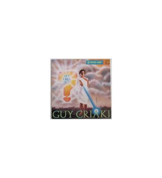 Guy Criaki - Je M'en Vais (Qui Créa Qui?) (LP) mesvinyles.fr