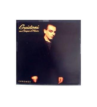 Guidoni* - Au Cirque D'Hiver Chromos (LP) mesvinyles.fr