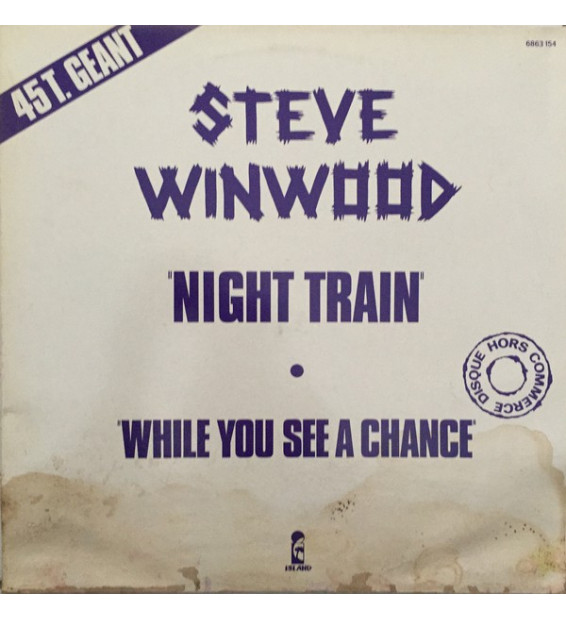 "Steve Winwood - Night Train (12"", Promo) mesvinyles.fr"