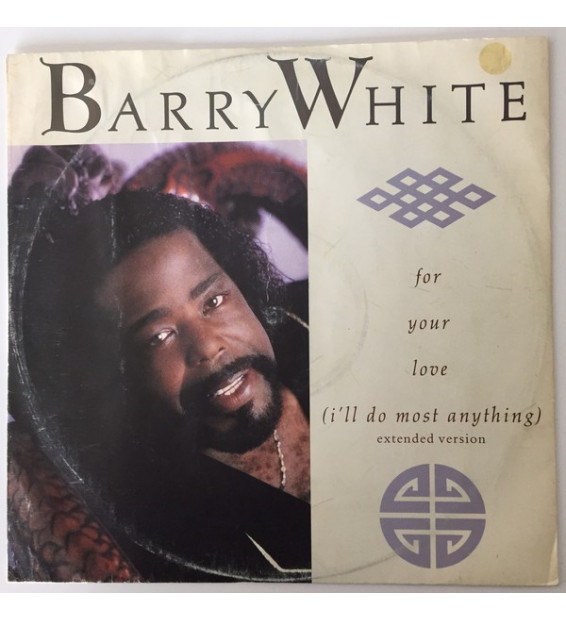 "Barry White - For Your Love (I'll Do Most Anything) (12"")"