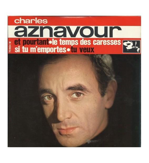 """Charles Aznavour - Et Pourtant (7"""", EP)"""