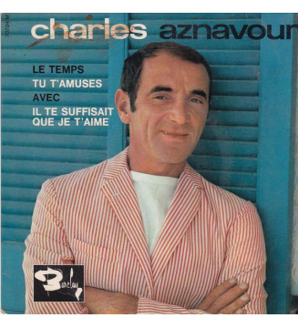 "Charles Aznavour - Le Temps (7"", EP) mesvinyles.fr"